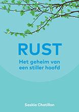 Rust – Het geheim van een stiller hoofd